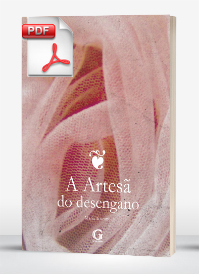 A artesã do desengano (e-book)