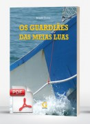Os guardiães das meias luas (e-book)